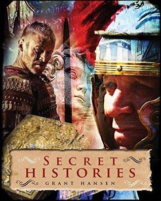 Secret Histories  by  Grant Hansen