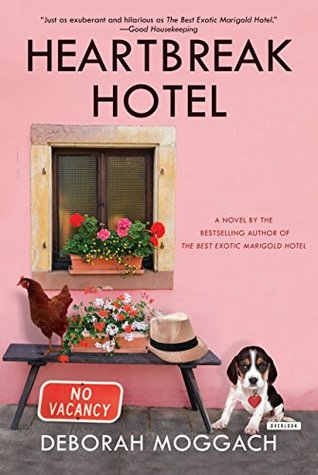 Heartbreak Hotel: A Novel  by  Deborah Moggach