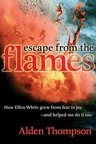 Escape From the Flames  by  Alden Thompson