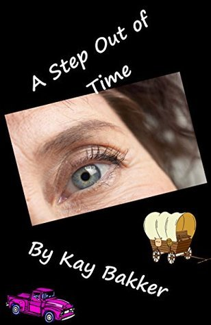 A Step Out of Time Kay Bakker