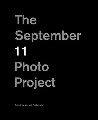 The September 11 Photo Project Michael Feldschuh