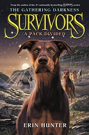 A Pack Divided (Survivors: The Gathering Darkness, #1)  by  Erin Hunter