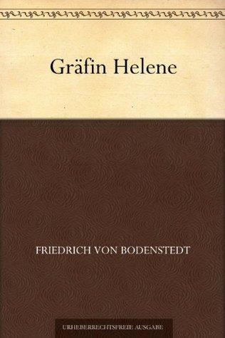 Gräfin Helene  by  Friedrich Von Bodenstedt