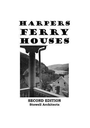 Harpers Ferry Houses Walton Stowell