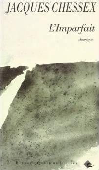 Limparfait: Chronique  by  Jacques Chessex