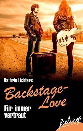 Für immer vertraut (Backstage Love #2)  by  Kathrin Lichters