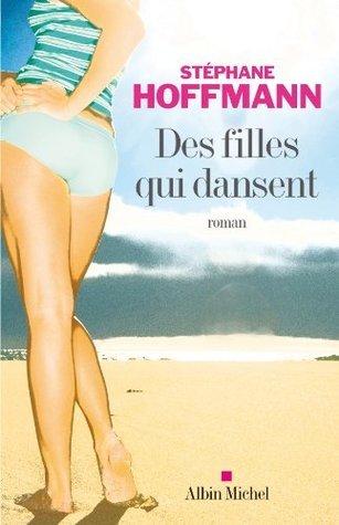 Des filles qui dansent Hoffmann Stéphane