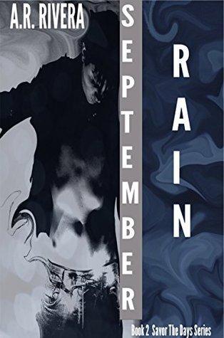 September Rain: Book 2 Savor The Days Series  by  A.R. Rivera