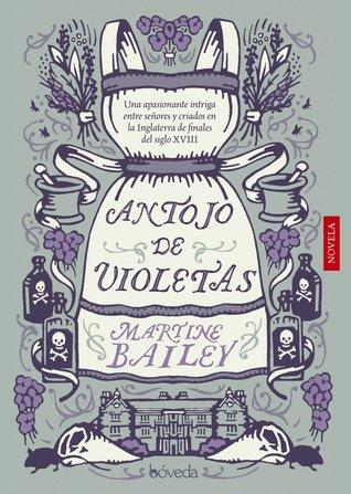 Antojo de violetas Martine Bailey