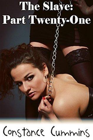The Slave: Part 21 (Ericas Slave Book 20)  by  Constance Cummins