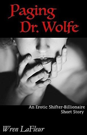 Paging Dr. Wolfe Wren LaFleur