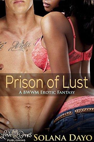 Prison of Lust Solana Dayo