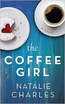 The Coffee Girl (Archer Cove #1)  by  Natalie Charles