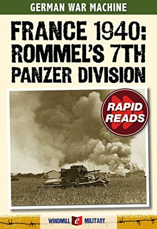 France 1940: Rommels 7th Panzer Division Christer Jörgensen