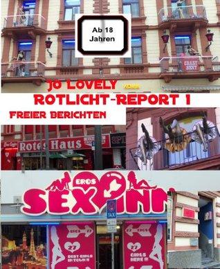Rotlicht-Report 1: Freier berichten  by  Jo Lovely