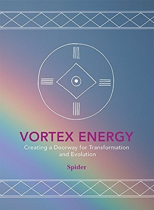 Vortex Energy: Creating a Doorway for Transformation and Evolution  by  Spider