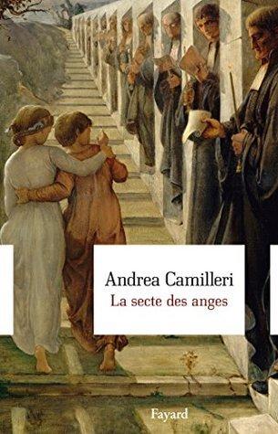 La secte des anges  by  Andrea Camilleri