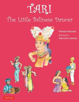Tari: The Little Balinese Dancer Pamela Noensie