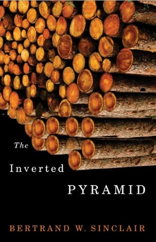 Inverted Pyramid, The  by  Bertrand W. Sinclair