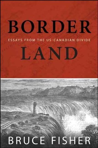 Borderland  by  Bruce Fisher