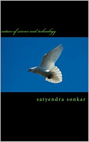 nature of science and technology: nature satyendra sonkar