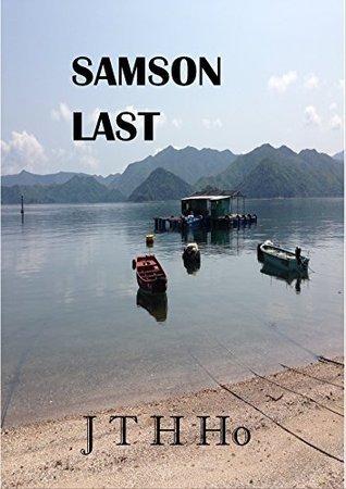 Samson Last J T H Ho