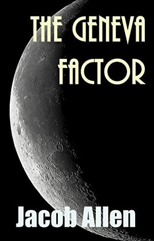 The Geneva Factor  by  Jacob Allen
