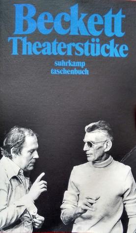 Theaterstücke (Dramatische Werke, #1) Samuel Beckett