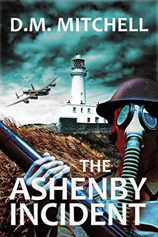 The Ashenby Incident (The Ashenby Trilogy Book 1) D.M.  Mitchell