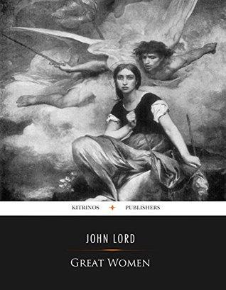 Great Women John Lord