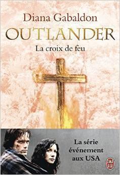 La croix de feu (Outlander, #5)  by  Diana Gabaldon