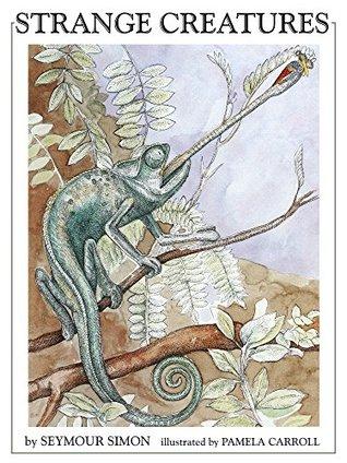 Strange Creatures  by  Seymour Simon