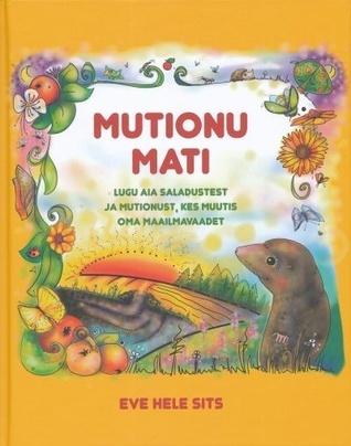 Mutionu Mati  by  Eve Hele Sits