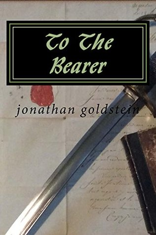 To The Bearer (David Deeds Book 1)  by  Jonathan Goldstein