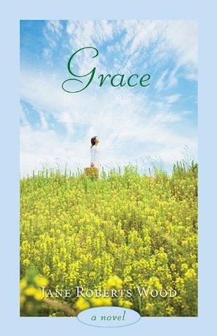 Grace (Evelyn Oppenheimer Series) Jane Roberts Wood