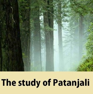 The study of Patanjali  by  Surendranath Dasgupta