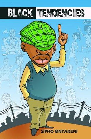 BLACK TENDENCIES Sipho Mnyakeni