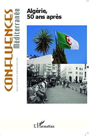 Algérie, 50 ans après Sid-Ahmed Souiah
