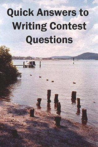 Quick Answers to Writing Contest Questions  by  John Howard Reid