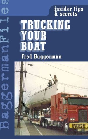 Trucking Your Boat  by  Fred Baggerman