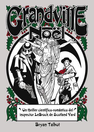 Grandville Noël (Grandville #4)  by  Bryan Talbot