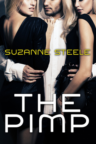 The Pimp  by  Suzanne Steele