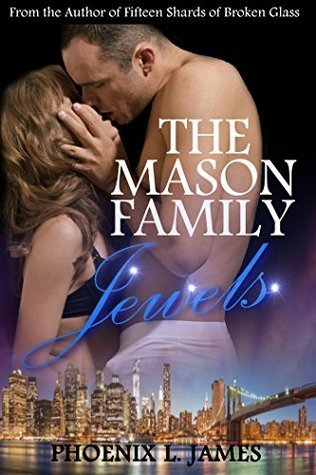 The Mason Family Jewels  by  Phoenix L. James