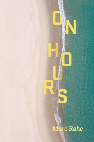On Hours  by  Marc Rahe