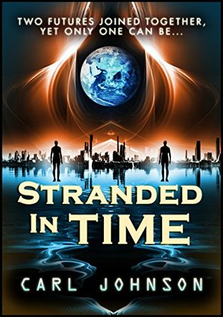 Stranded in Time Complete Collection Carl Johnson