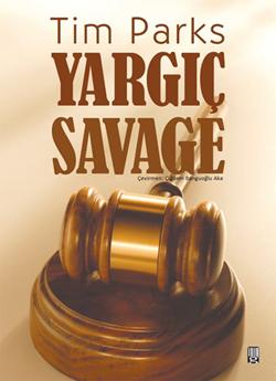 Yargıç Savage  by  Tim Parks