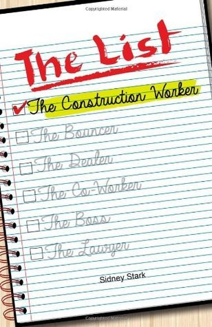 The List: The Construction Worker (Volume 1) Sidney Stark