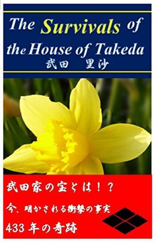 The Survivals of the House of Takeda Risa Takeda