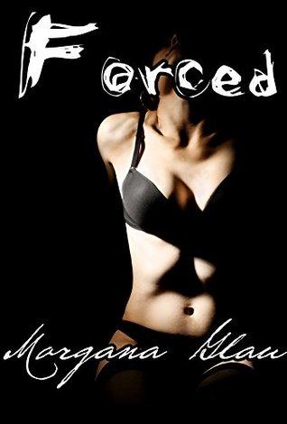 Forced Morgana Glau