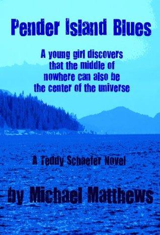 Pender Island Blues  by  Michael Matthews